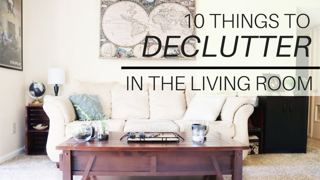 10 things to declutter in your living room minimalism and decluttering credit debt elimination for How to declutter your living room