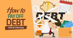 HOW TO MAKE DEBT PAY OFF PLAN – TOOLS AND TIPS
